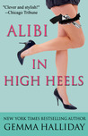 Alibi in High Heels (High Heels, #4)