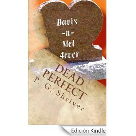 Dead Perfect by P.G. Shriver