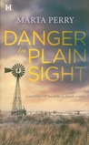 Danger in Plain Sight (Amish Suspense, #3)