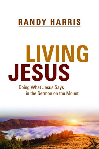 Living Jesus by Randy Harris