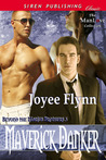 Maverick Danker (Beyond the Marius Brothers, #5)