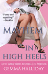 Mayhem in High Heels (High Heels Mysteries, #5)