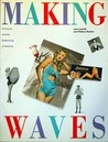 Making Waves by Lena Lencek