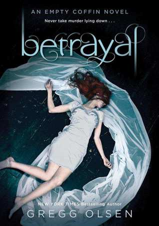 Betrayal (Empty Coffin, #2)