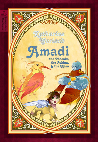 Amadi, the Phoenix, the Sphinx, and the Djinn