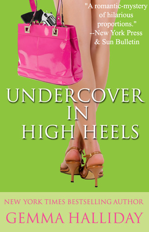 Undercover in High Heels (High Heels Mysteries, #3)