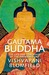 Gautama Buddha: The Life and Times of the Awakened One. Vishvapani Blomfield
