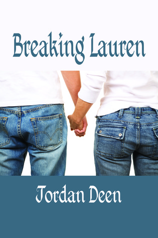 Breaking Lauren by Jordan Deen
