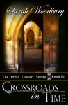 Crossroads in Time (After Cilmeri #3)