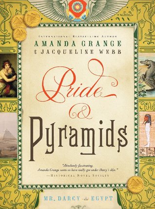 Pride and Pyramids by Amanda Grange
