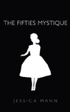 The Fifties Mystique