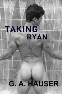 Taking Ryan by G.A. Hauser