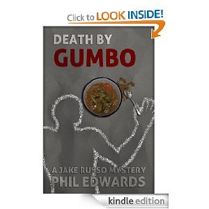 Death By Gumbo (A Jake Russo Mystery)