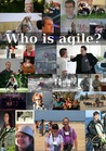 Who Is Agile