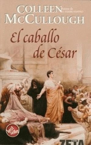 El Caballo De César by Colleen McCullough