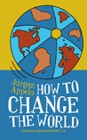 How to Change the World by Jurgen Appelo