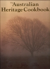 The Australian Heritage Cookbook by Ellen Argyriou