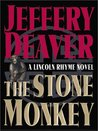 The Stone Monkey (Lincoln Rhyme, #4)