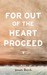 For Out Of The Heart Proceed by Jensen Beach