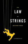 The Law of Strings