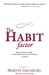 The Habit Factor by Martin Grunburg
