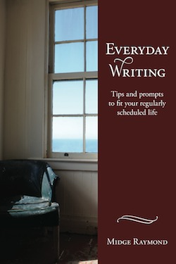Everyday Writing by Midge Raymond