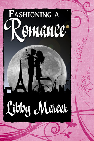 Fashioning a Romance by Libby Mercer