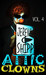 Attic Clowns Volume Four by Jeremy C. Shipp