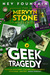 Geek Tragedy (The Mervyn Stone Mysteries #1)