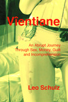Vientiane: An Abrupt Journey Through Sex, Money, Guilt and Incomprehension