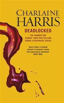 Deadlocked (Sookie Stackhouse #12)