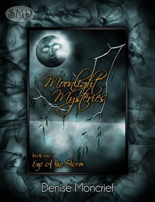 Eye of the Storm (Moonlight Mysteries, #1)