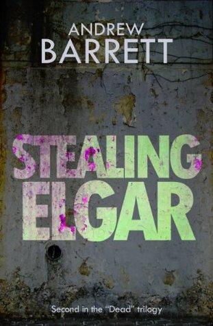 Stealing Elgar by Andrew Barrett