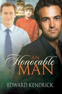 An Honorable Man by Edward Kendrick