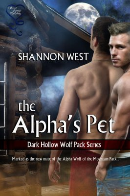 The Alpha's Pet by Shannon West