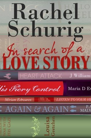 In Search of a Love Story by Rachel Schurig