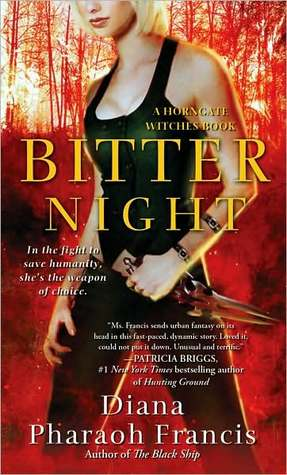 Bitter Night by Diana Pharaoh Francis