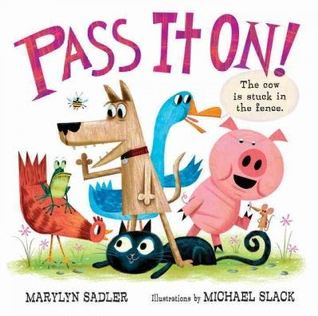 Pass It On by Marilyn Sadler