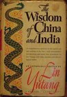 The Wisdom of China and India