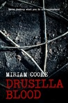 Drusilla Blood ( The Blood Trilogy, #1)