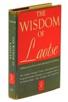 The Wisdom Of Laotse =Laozi De Zhi Hui