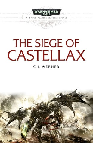 The Siege of Castellax