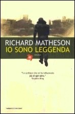 Io sono leggenda by Richard Matheson