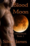 Blood Moon (Moonstruck, #1)