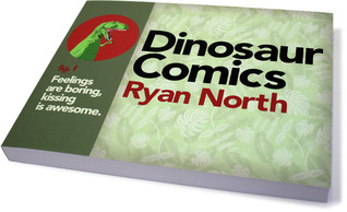 Dinosaur Comics, fig. f: Feelings are boring, kissing is awesome (Dinosaur Comics #3)