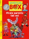 Pirate Parents Fall Out