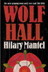 Wolf Hall (Thomas Cromwell, #1) by Hilary Mantel