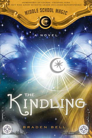 The Kindling by Braden Bell