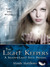The Light Keepers (ShadowLight Saga, #0.5)