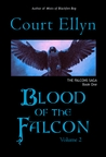 Blood of the Falcon, Volume 2 (The Falcons Saga, #1)